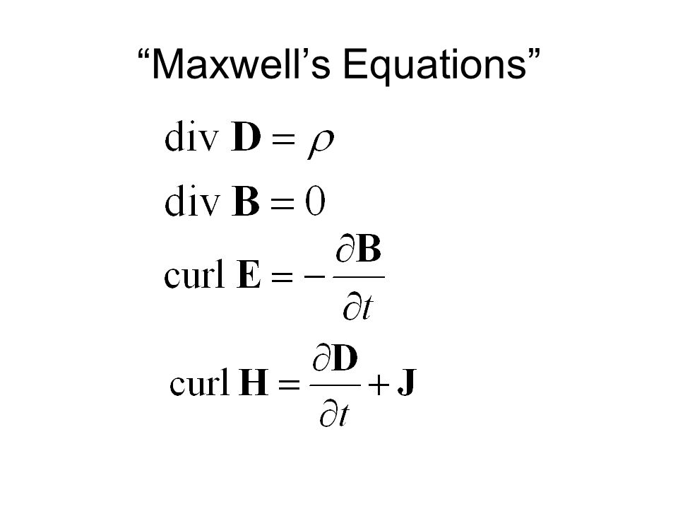 """""""Maxwell's Equations"""""""