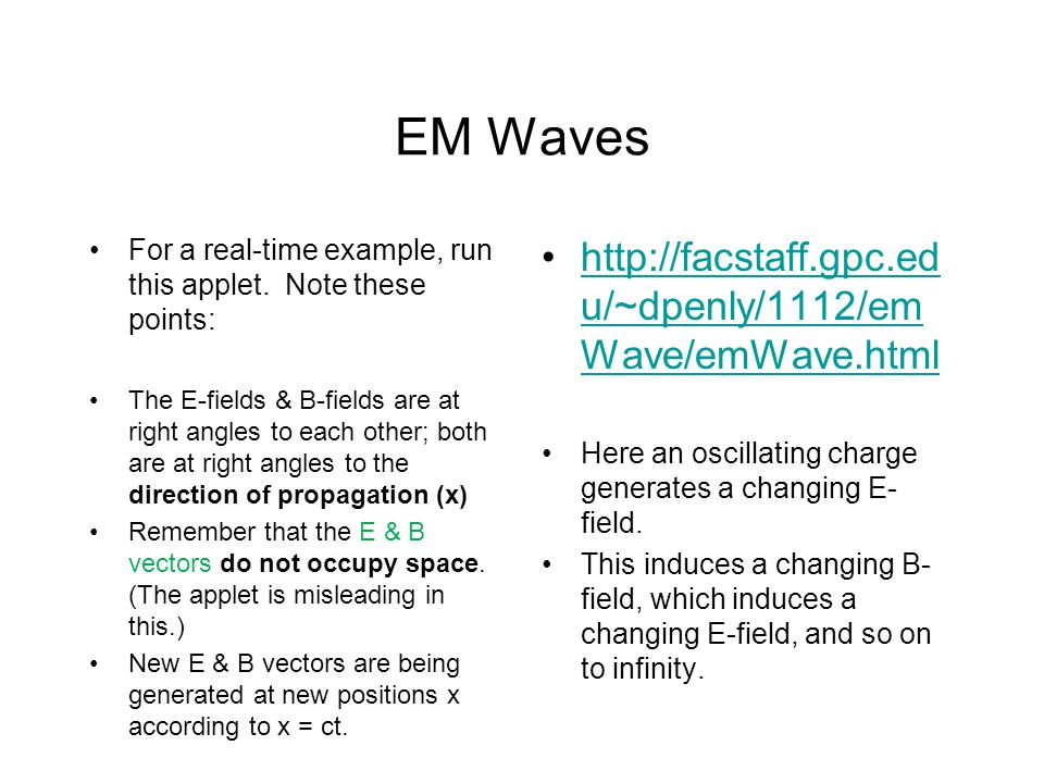 EM Waves For a real-time example, run this applet.