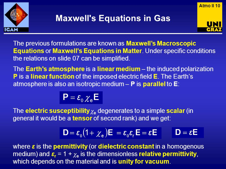 The previous formulations are known as Maxwell's Macroscopic Equations or Maxwell's Equations in Matter.