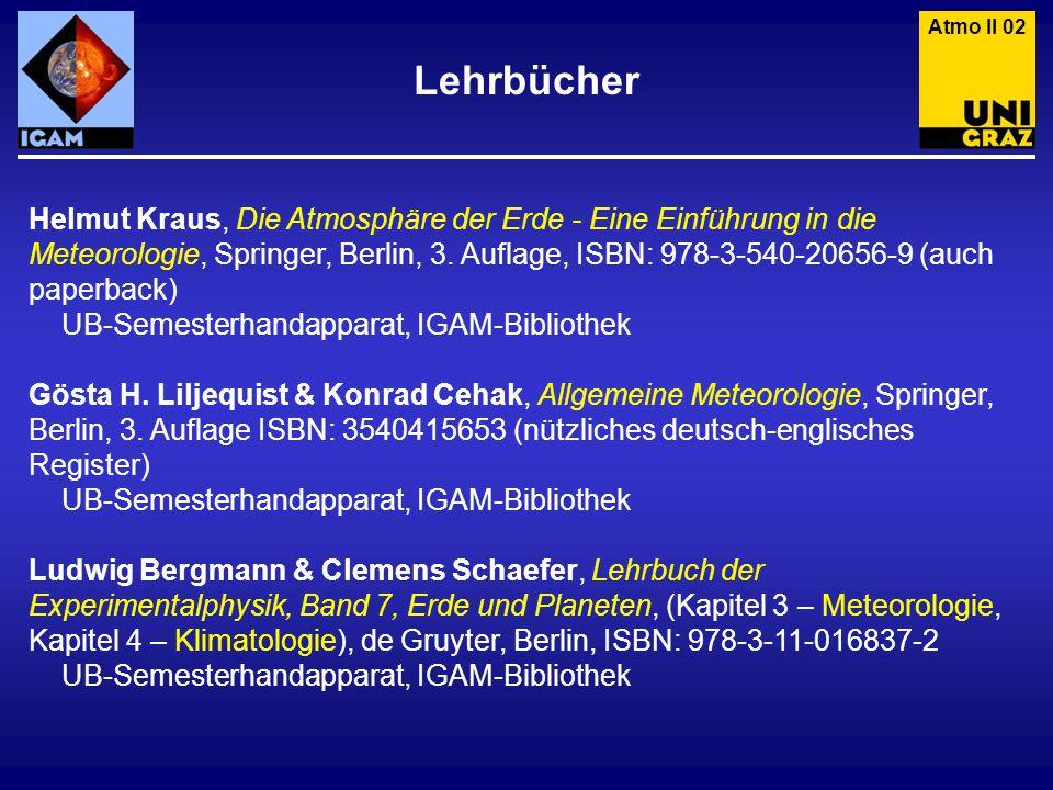 Lehrbücher Helmut Kraus, Die Atmosphäre der Erde - Eine Einführung in die Meteorologie, Springer, Berlin, 3.