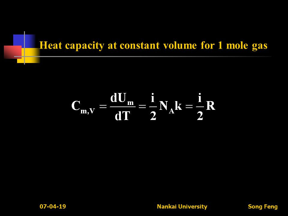 07-04-19 Nankai University Song Feng Heat capacity at constant volume for 1 mole gas