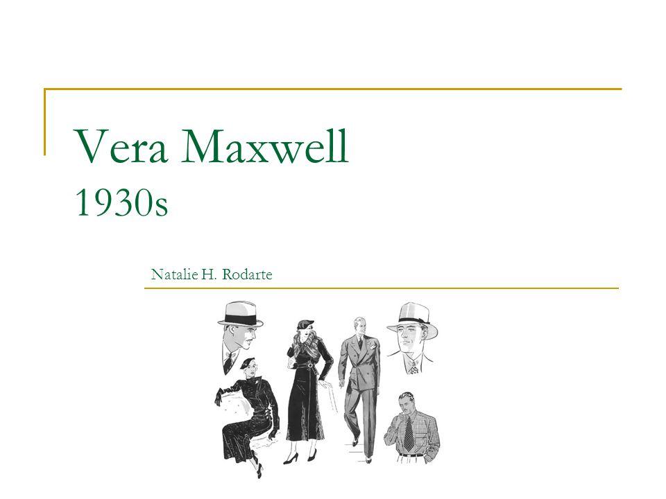 Vera Maxwell 1930s Natalie H. Rodarte