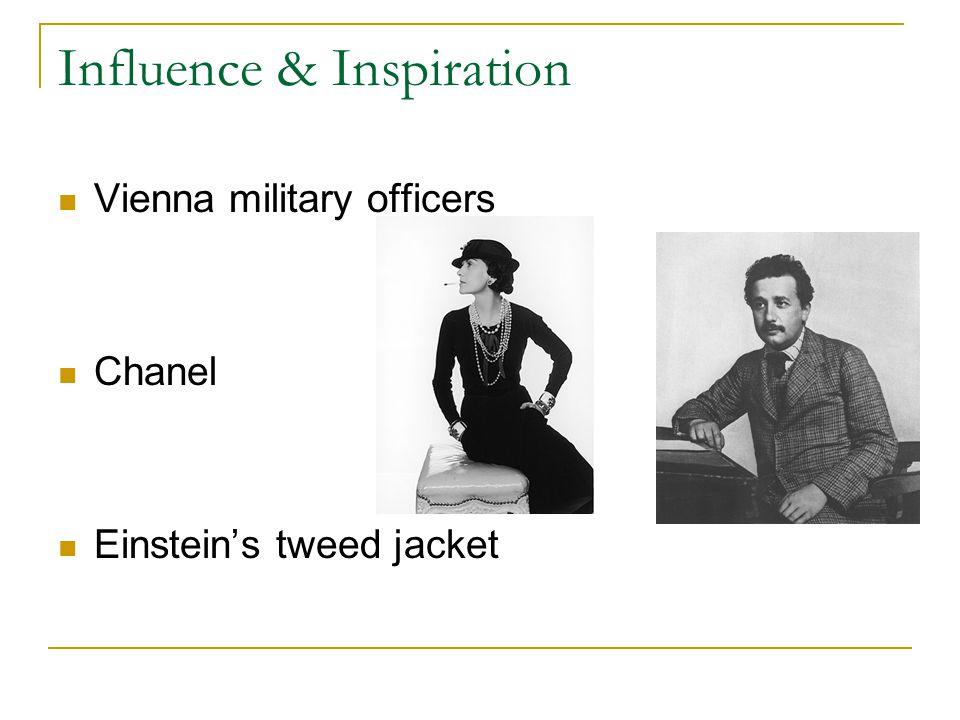 Influence & Inspiration Vienna military officers Chanel Einstein's tweed jacket