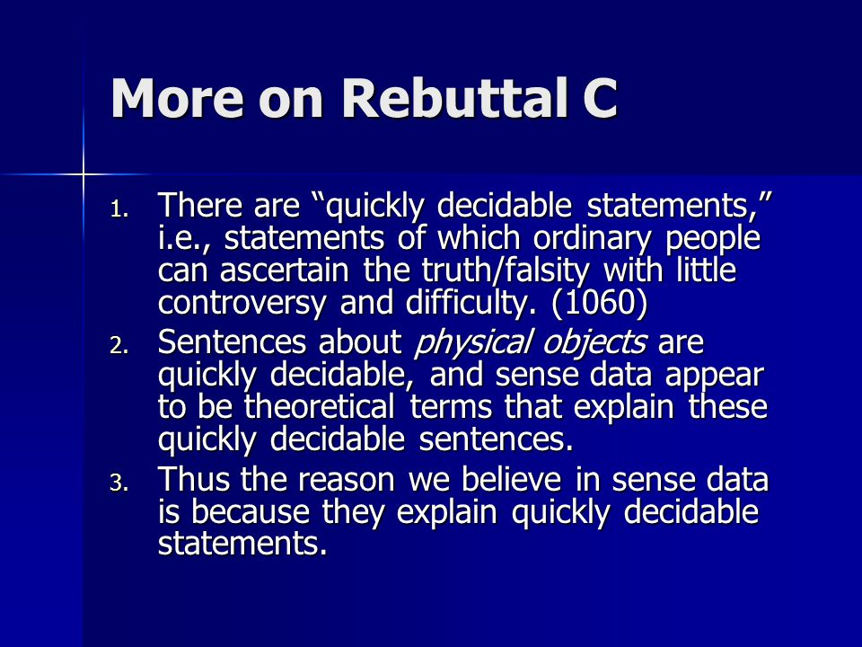 More on Rebuttal C 1.