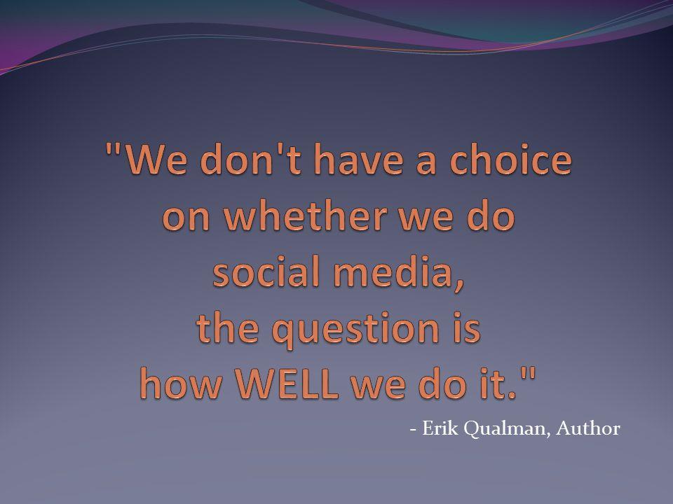 - Erik Qualman, Author