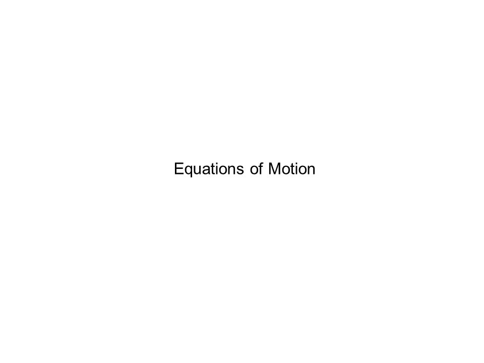 Equations of Motion