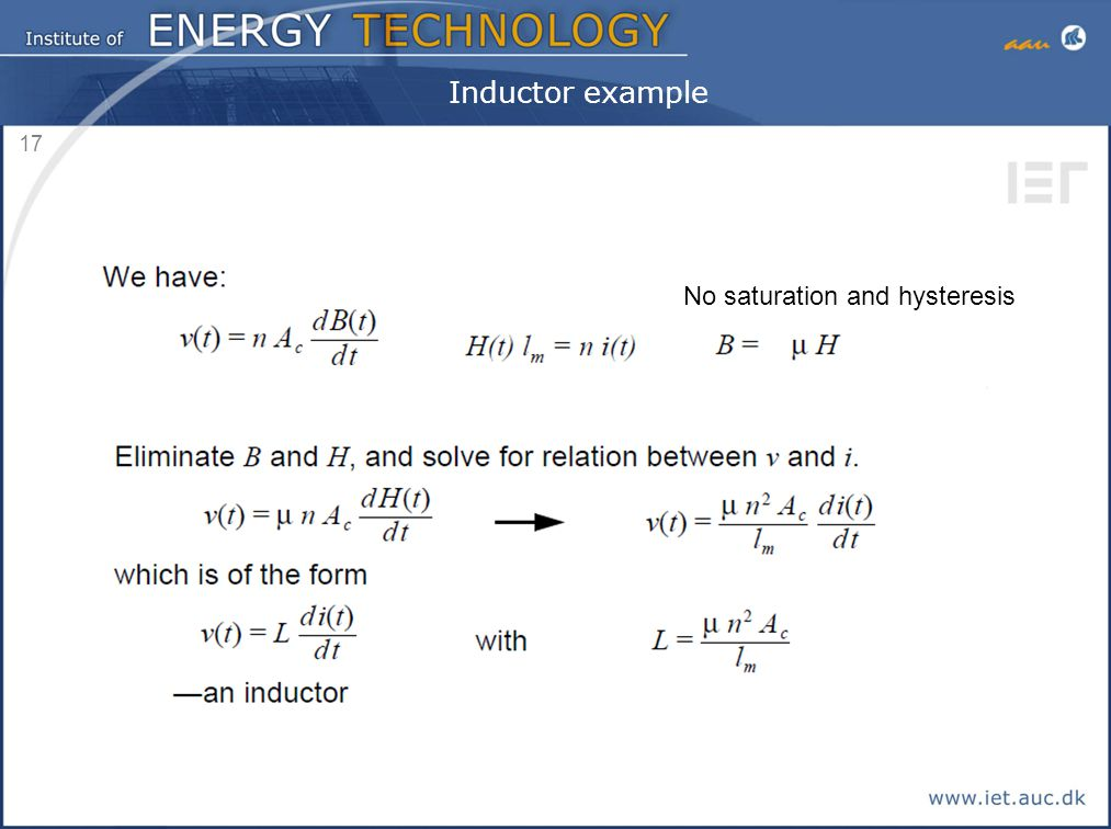 17 Inductor example No saturation and hysteresis