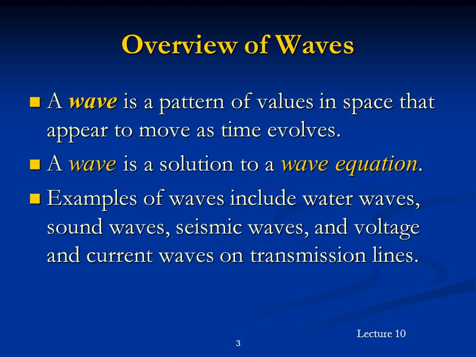 Lecture 10 44 Uniform Plane Wave Solutions in the Frequency Domain (Cont'd) Example: Example: Consider Consider