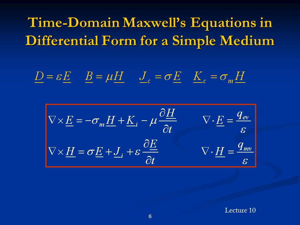 Lecture 10 17 Uniform Plane Wave Solutions in the Time Domain (Cont'd) In free space (vacuum): In free space (vacuum):