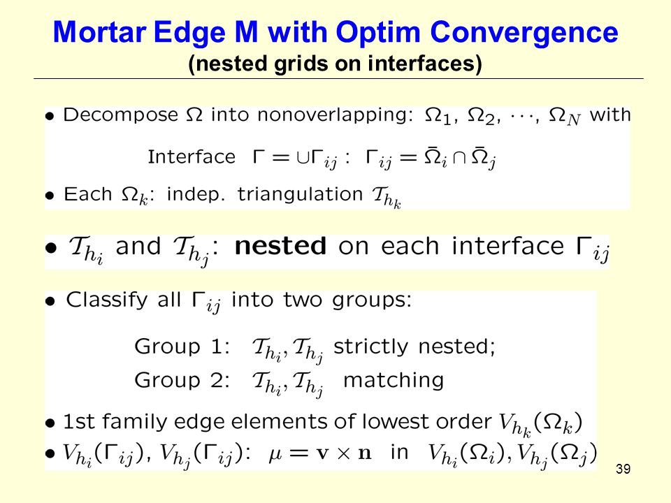 39 Mortar Edge M with Optim Convergence (nested grids on interfaces)