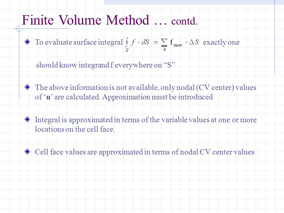 Finite Volume Method … contd.