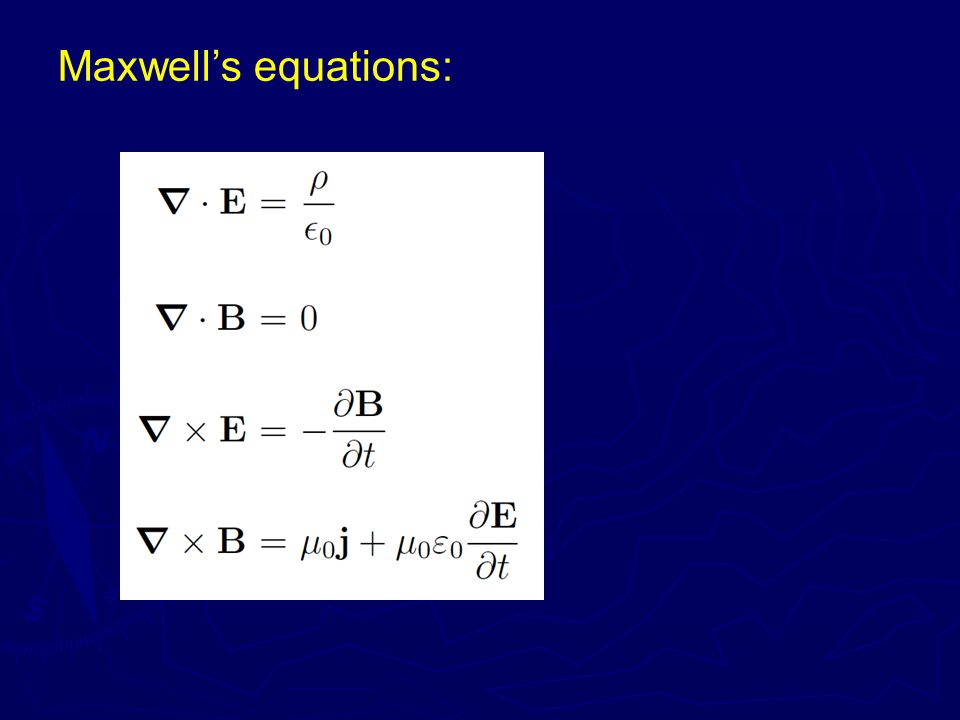Maxwell's equations: