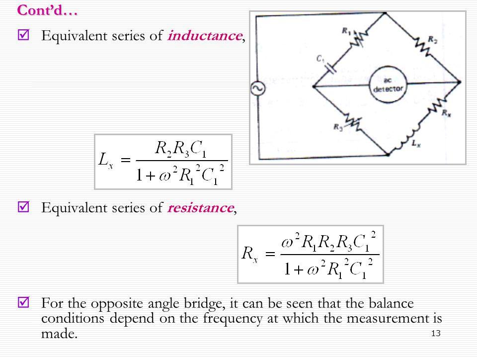 13  Equivalent series of inductance,  Equivalent series of resistance,  For the opposite angle bridge, it can be seen that the balance conditions d
