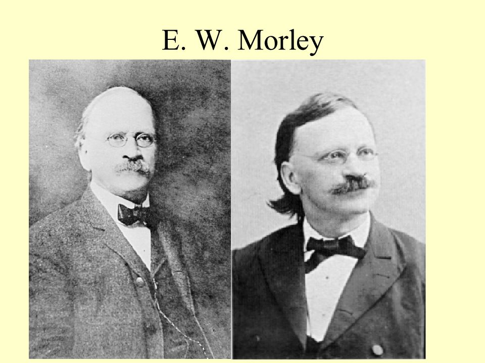 E. W. Morley