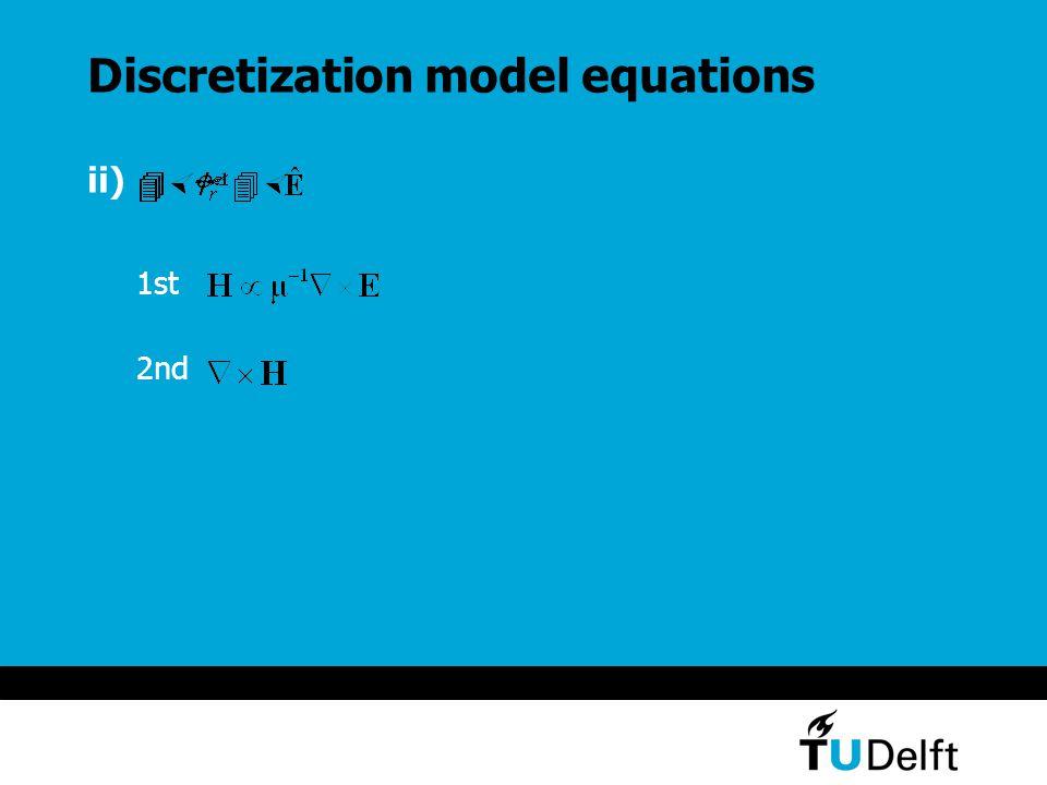Discretization model equations ii) 1st 2nd