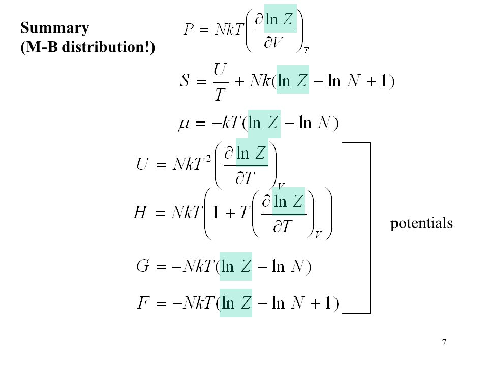 7 Summary (M-B distribution!) potentials