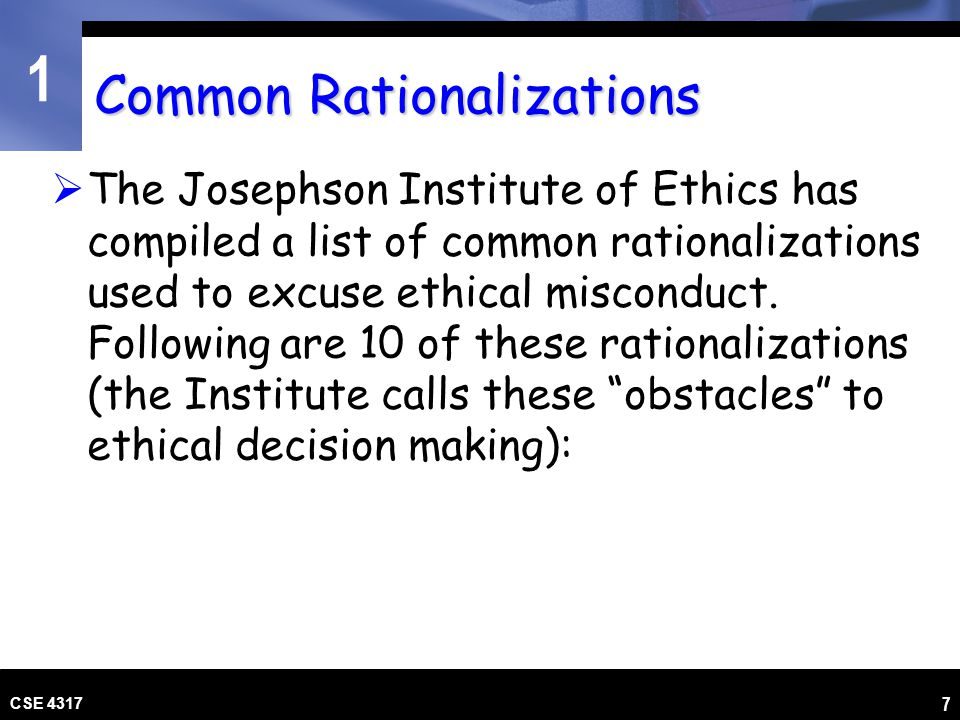 1 Common Rationalizations 1.If it's necessary, it's ethical.