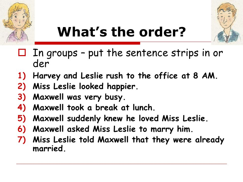 Questions.1.Why was Miss Leslie surprised at the end of the story.