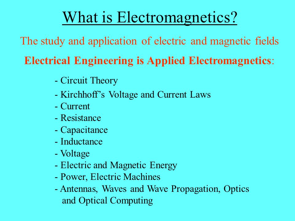 Classes in Electromagnetics ECE433 Antenna Theory (3 cr) Maxwell's Equations, Potential Theory, Poynting Theorem, EM Radiation and the Far-Field, Reciprocity, Pattern, Gain, Directivity, Efficiency, Beamwidth, Bandwidth, Side-Lobe Level, Line Sources, Lineal Phased Arrays, Antenna Structures: Dipoles, Loops, Helix, Horns, Patches Prereq: ECE330 Semesters: Spring, 2009; Spring, 2011
