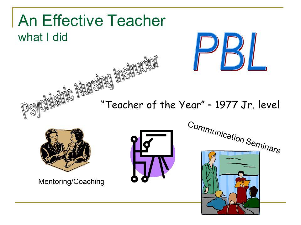 An Effective Teacher what I did Teacher of the Year – 1977 Jr.