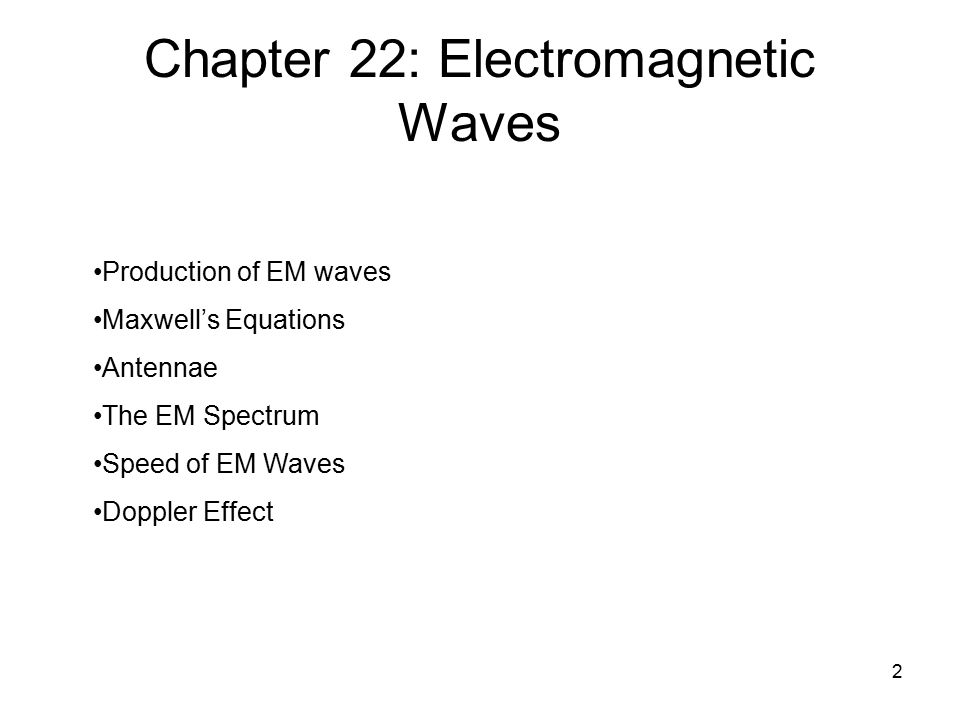 3 §22.1 Maxwell's Equations and EM Waves A stationary charge produces an electric field.