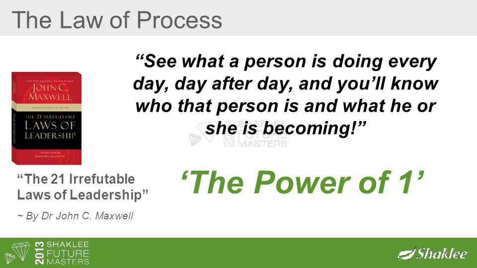 The Law of Process The 21 Irrefutable Laws of Leadership ~ By Dr John C.