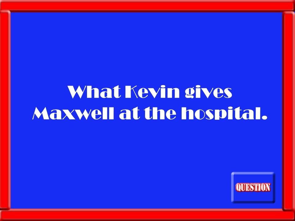 What is kill his wife/Maxwell's mother?