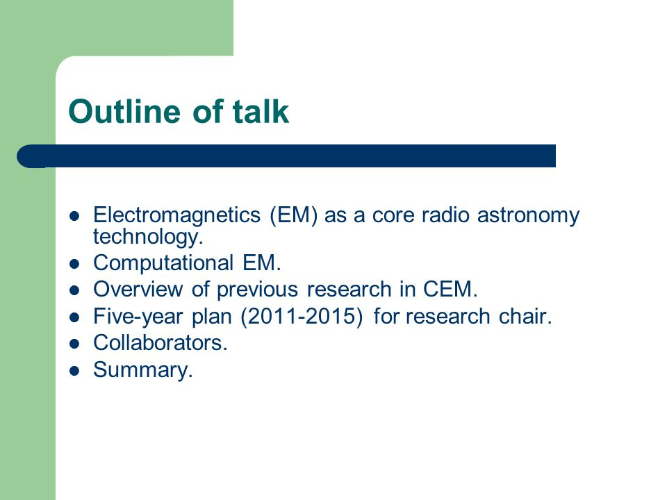 Outline of talk Electromagnetics (EM) as a core radio astronomy technology.