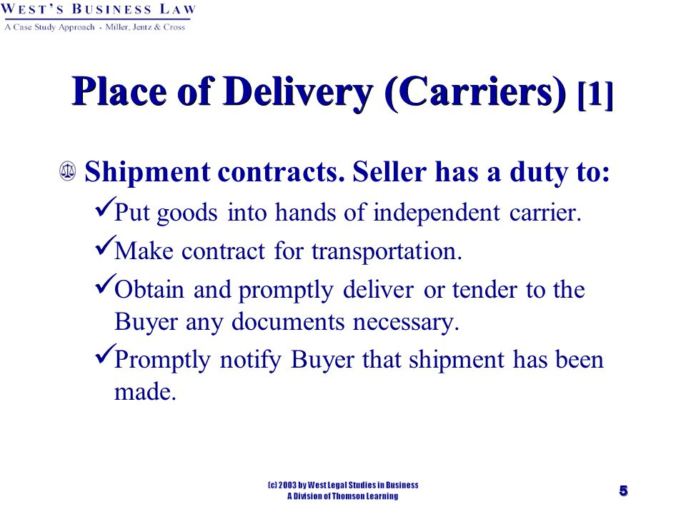 5 Place of Delivery (Carriers) [1] Shipment contracts.
