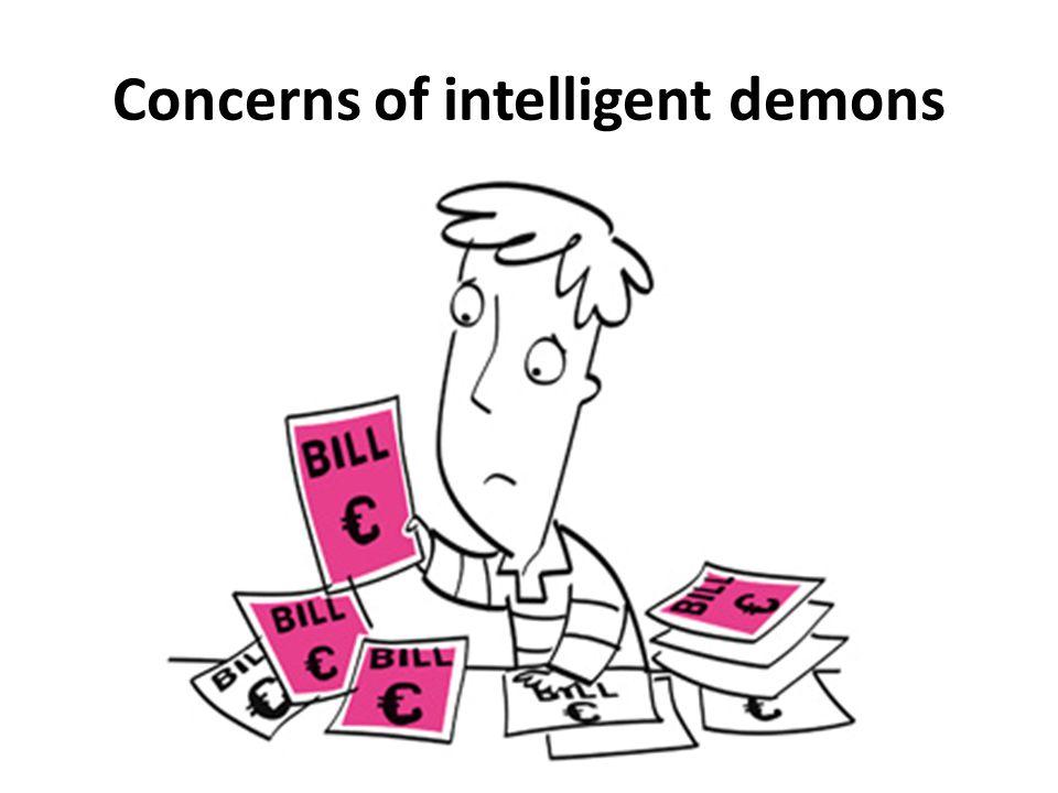 Concerns of intelligent demons