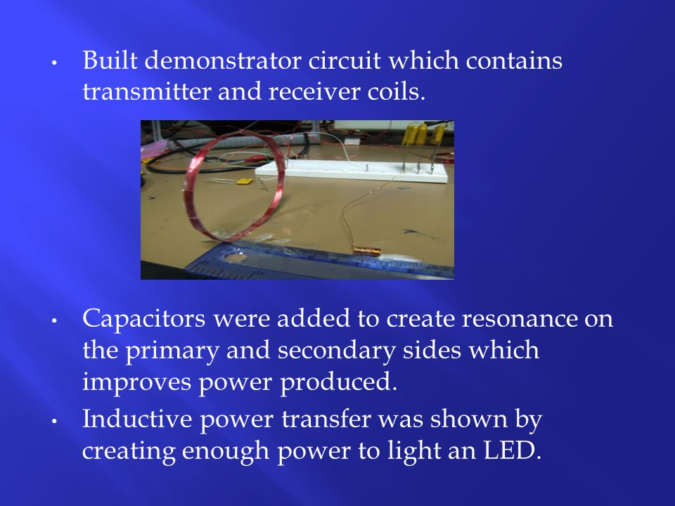 Built demonstrator circuit which contains transmitter and receiver coils.