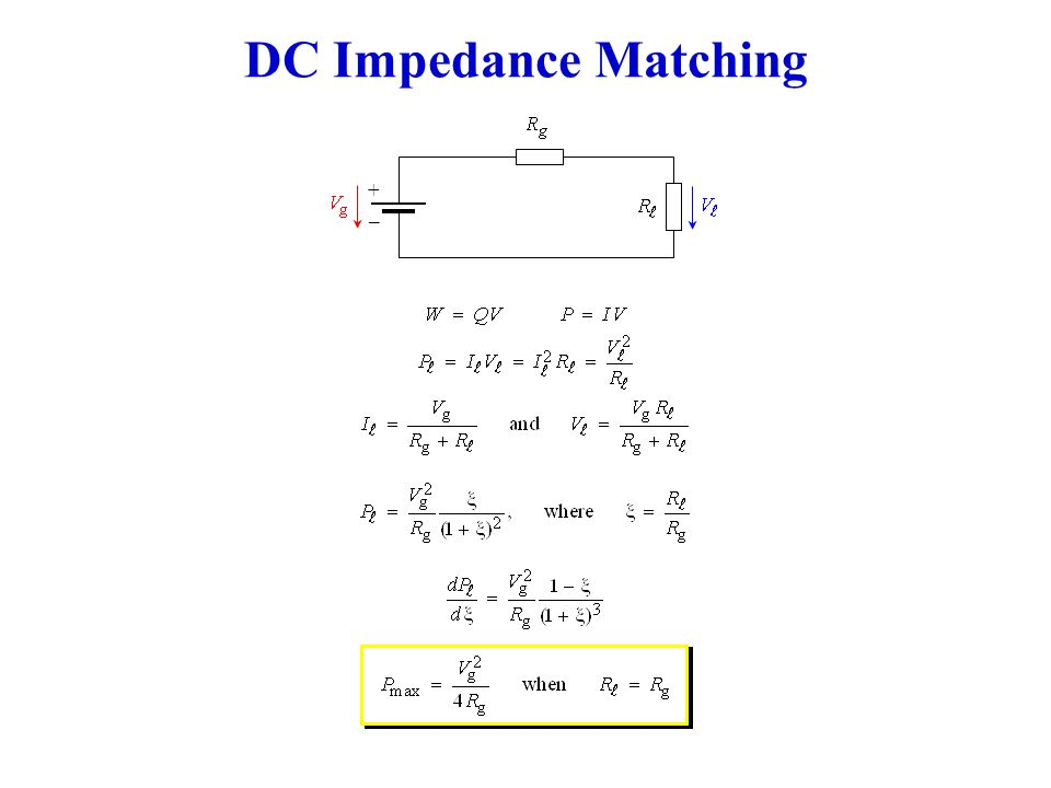 DC Impedance Matching _ +