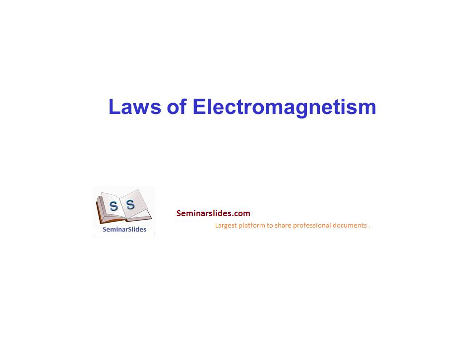 Laws of Electromagnetism