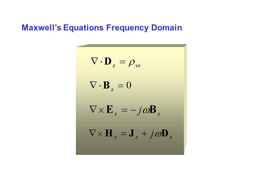 Maxwell's Equations Frequency Domain
