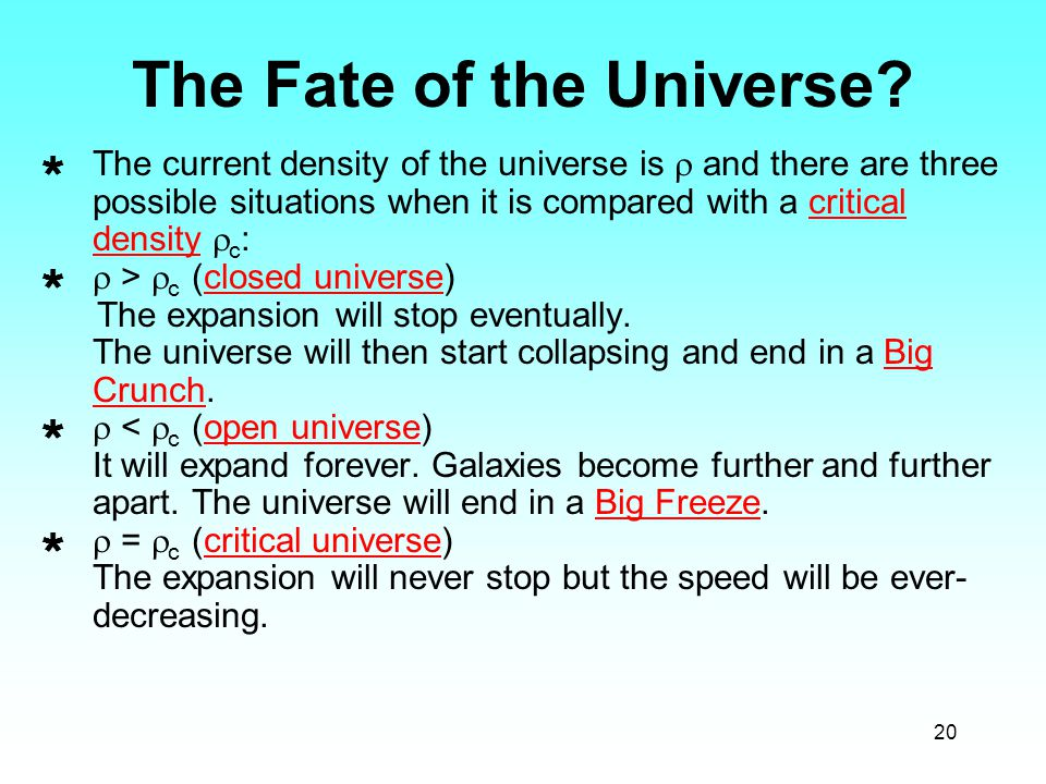 20 The Fate of the Universe.