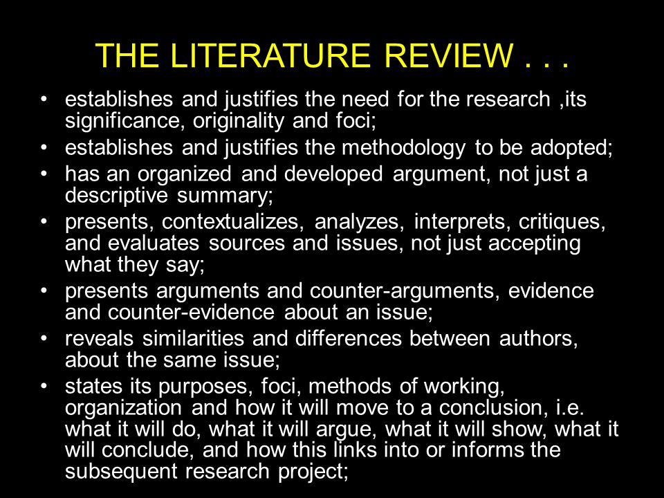 THE LITERATURE REVIEW...