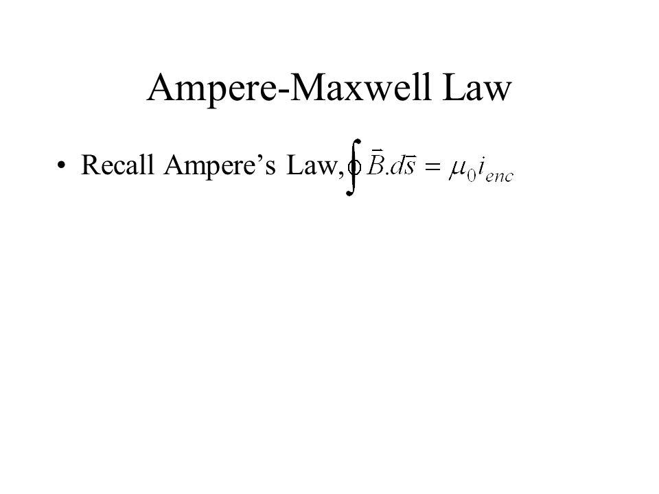Recall Ampere's Law,