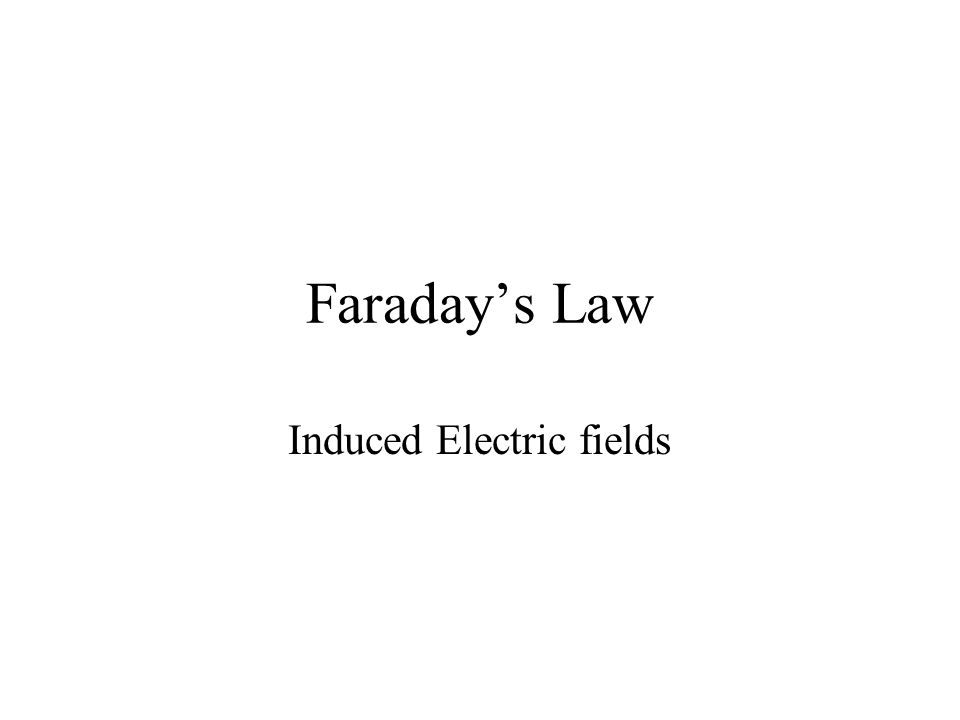 Faraday's Law Induced Electric fields