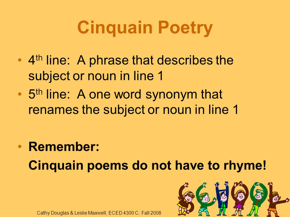 Cinquain Poetry What is a noun. Nouns are words that name a person, place or thing.
