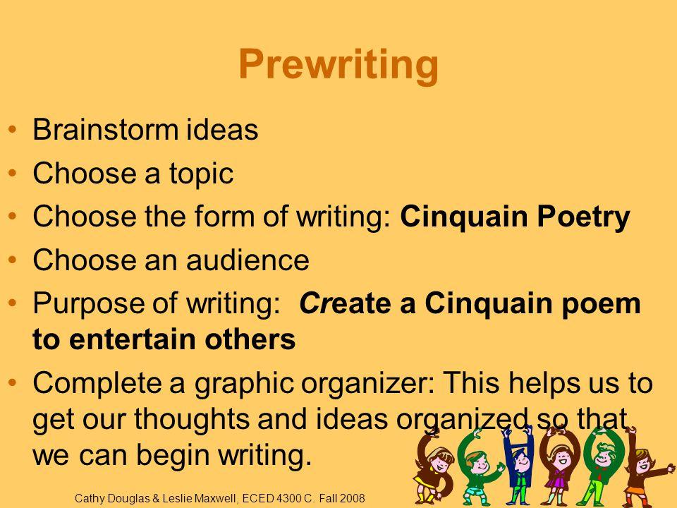 Cinquain Poetry Graphic Organizer Cathy Douglas & Leslie Maxwell, ECED 4300 C.