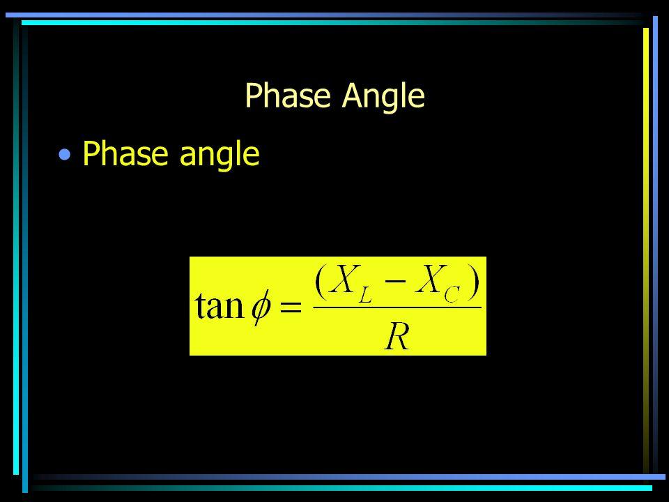 Phase Angle Phase angle