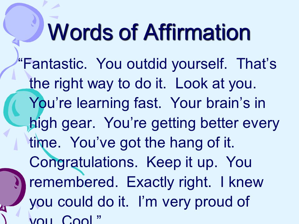 Words of Affirmation Fantastic. You outdid yourself.