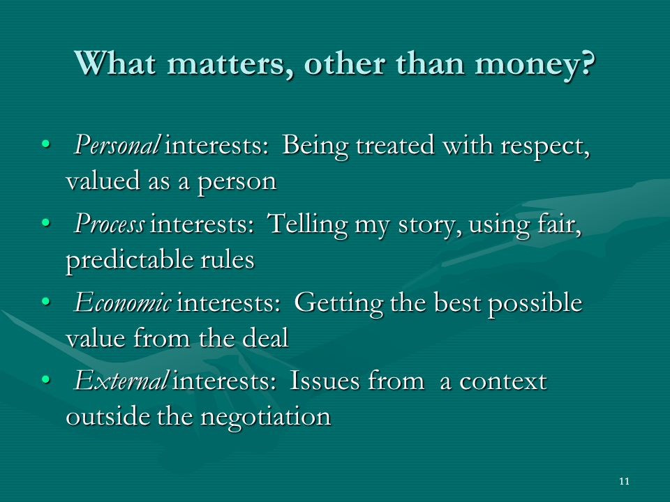 11 What matters, other than money.