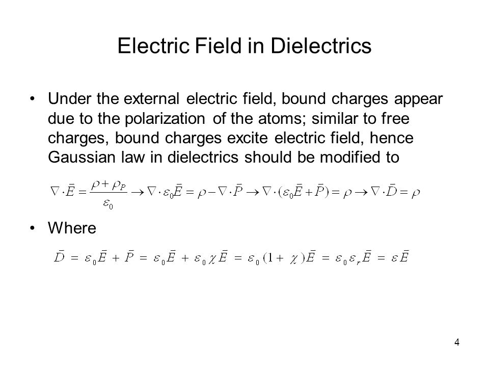 5 Electric Field in Dielectrics We must be careful thatis a frequency domain expression.