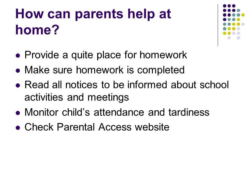 How can parents help at home.