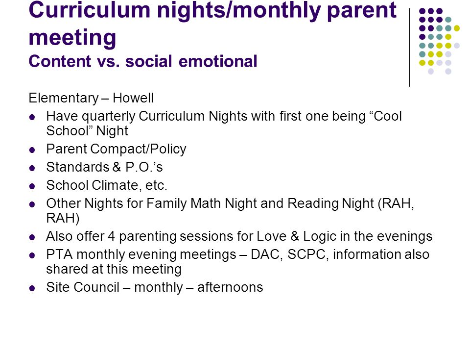 Curriculum nights/monthly parent meeting Content vs.