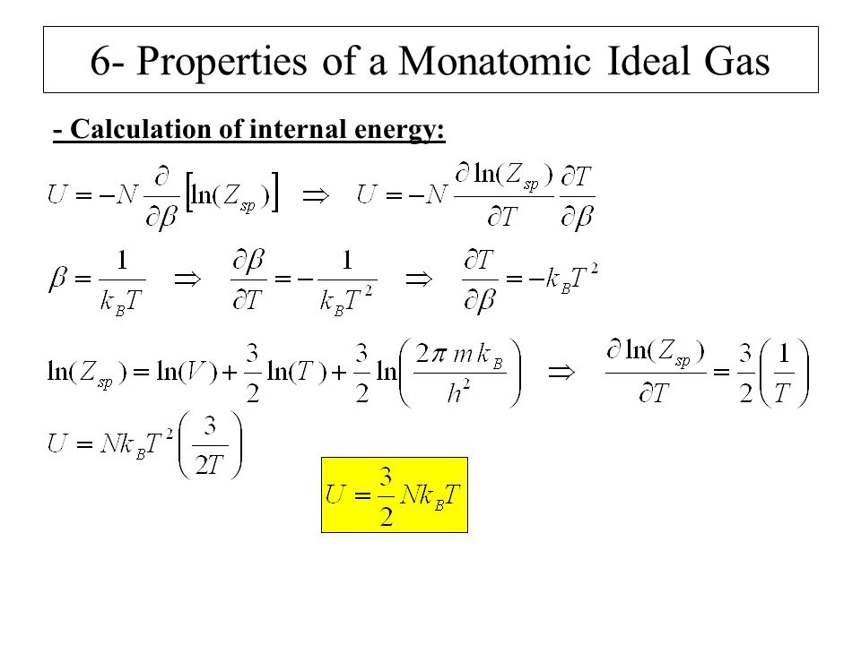 6- Properties of a Monatomic Ideal Gas - Calculation of internal energy: