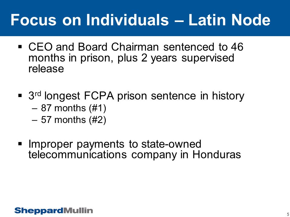 6 Focus on Individuals - Lindsey Manufacturing –CEO and CFO convicted after 6 week trial –30% commission to agents in Mexico –No smoking gun evidence of actual knowledge –Face jail time and fines that cannot be paid by the company