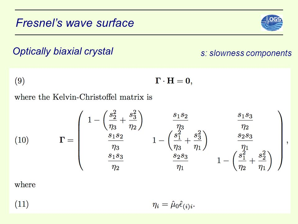 Fresnel's wave surface Optically biaxial crystal s: slowness components