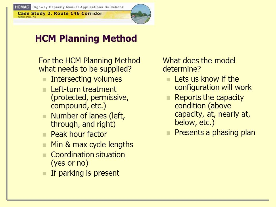 HCM Planning Method For the HCM Planning Method what needs to be supplied.